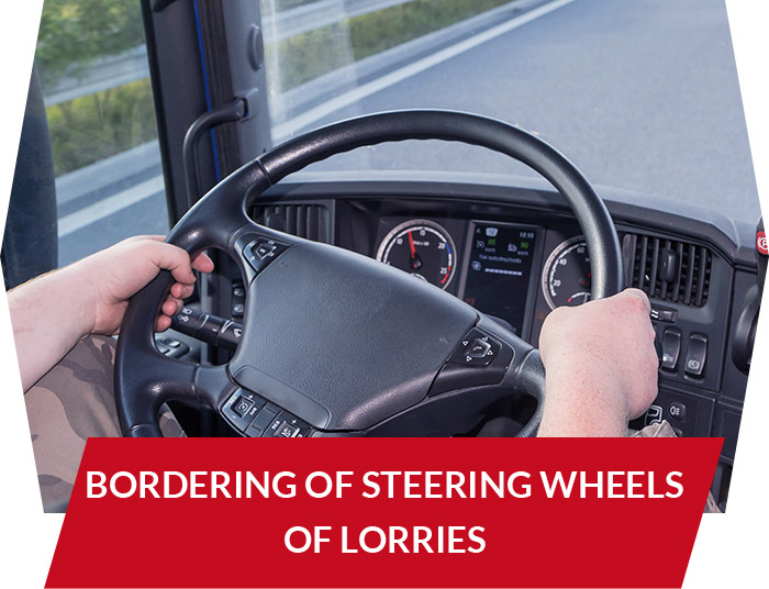 Bordering of steering wheels of lorries